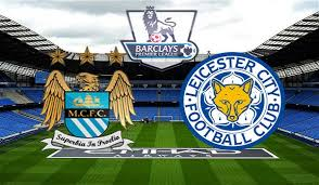 Prediksi Manchester City vs Leicester City 06 Februari 2016 Premier League