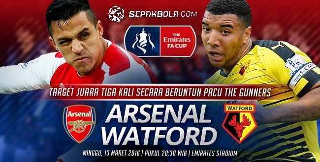 Prediksi Arsenal Vs Watford 13 Maret 2016 Piala FA