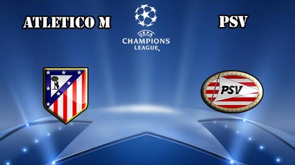 Prediksi Atletico Madrid Vs PSV Eindhoven 16 Maret 2016 Liga Champions