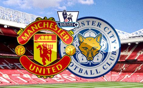 Prediksi Manchester United Vs Leicester City 1 Mei 2016 Liga Inggris